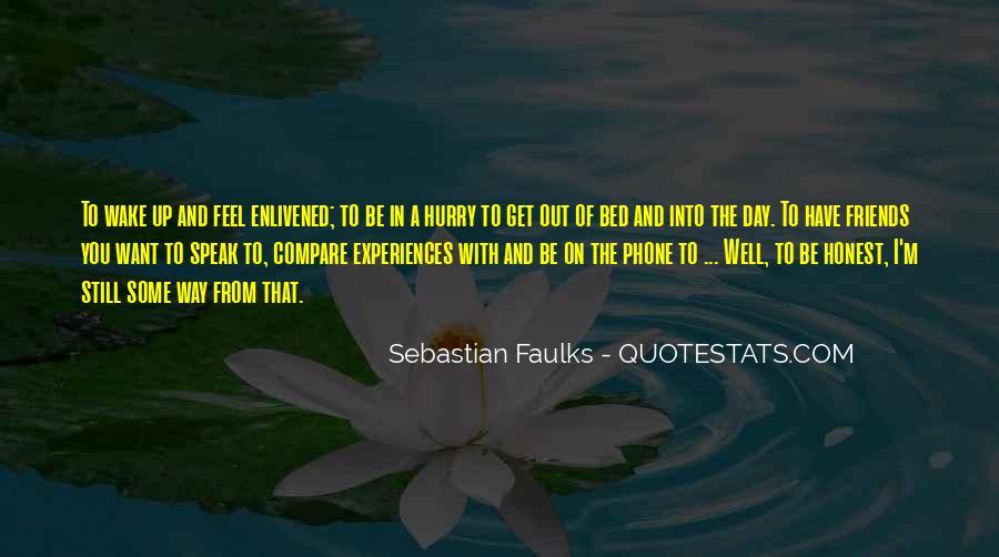 Sebastian Faulks Quotes #1125739