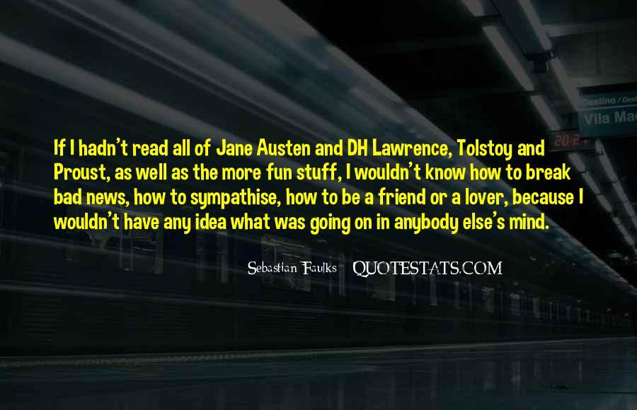 Sebastian Faulks Quotes #1262139