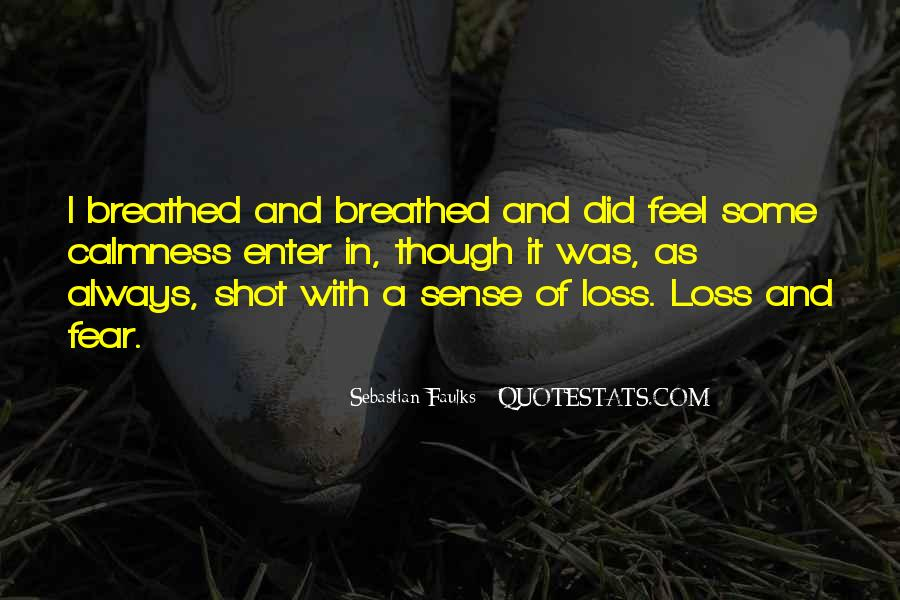 Sebastian Faulks Quotes #1309783