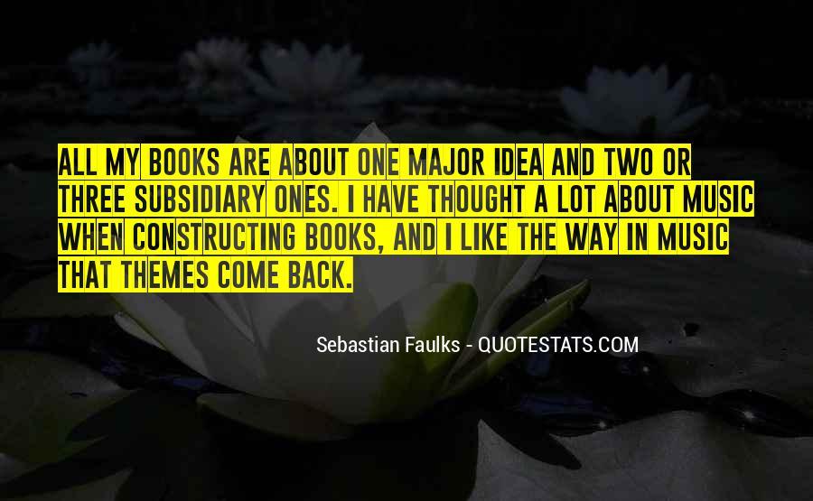 Sebastian Faulks Quotes #136967