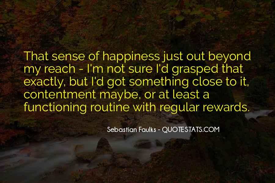 Sebastian Faulks Quotes #1382067