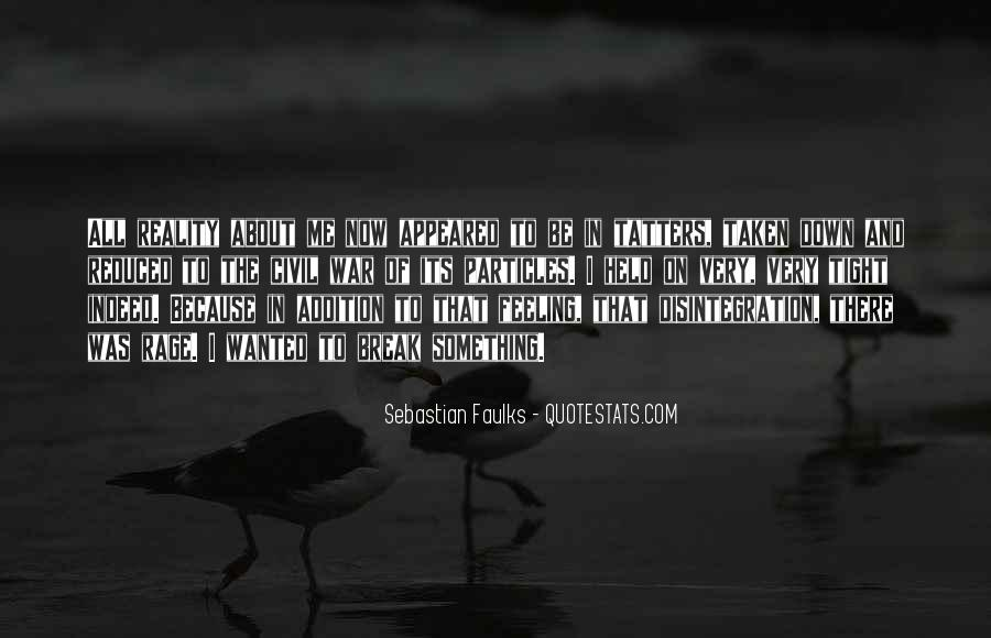 Sebastian Faulks Quotes #1392874