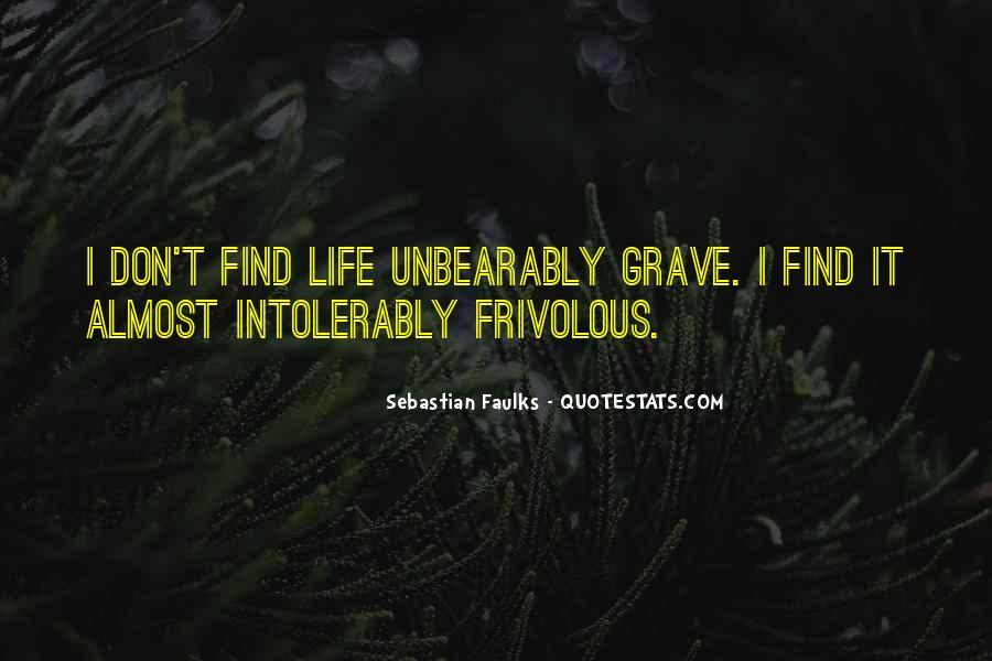 Sebastian Faulks Quotes #1437891
