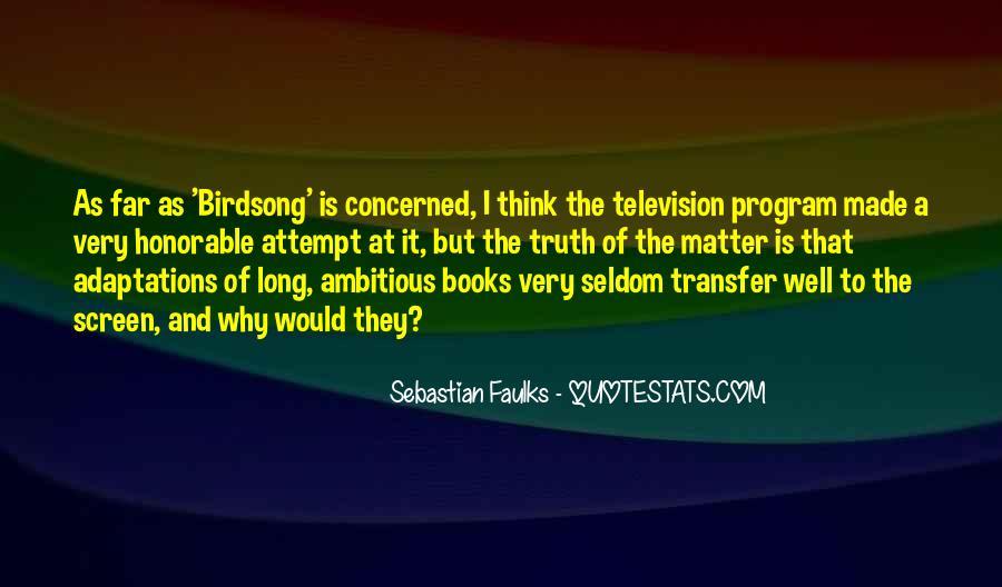 Sebastian Faulks Quotes #187787