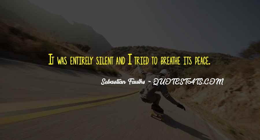Sebastian Faulks Quotes #226093