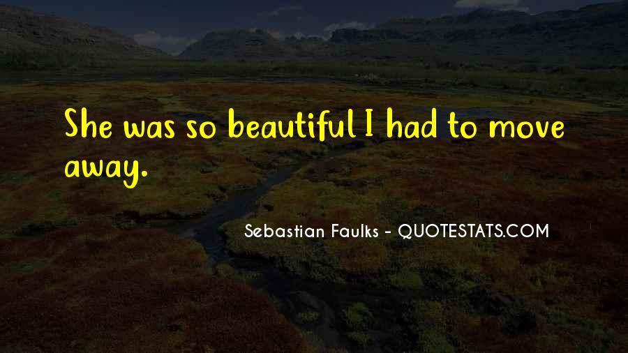 Sebastian Faulks Quotes #256063