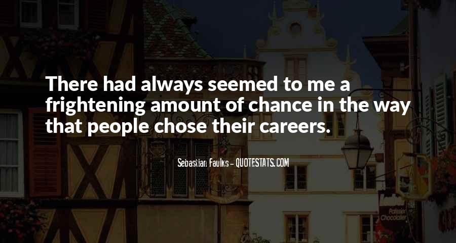 Sebastian Faulks Quotes #346634