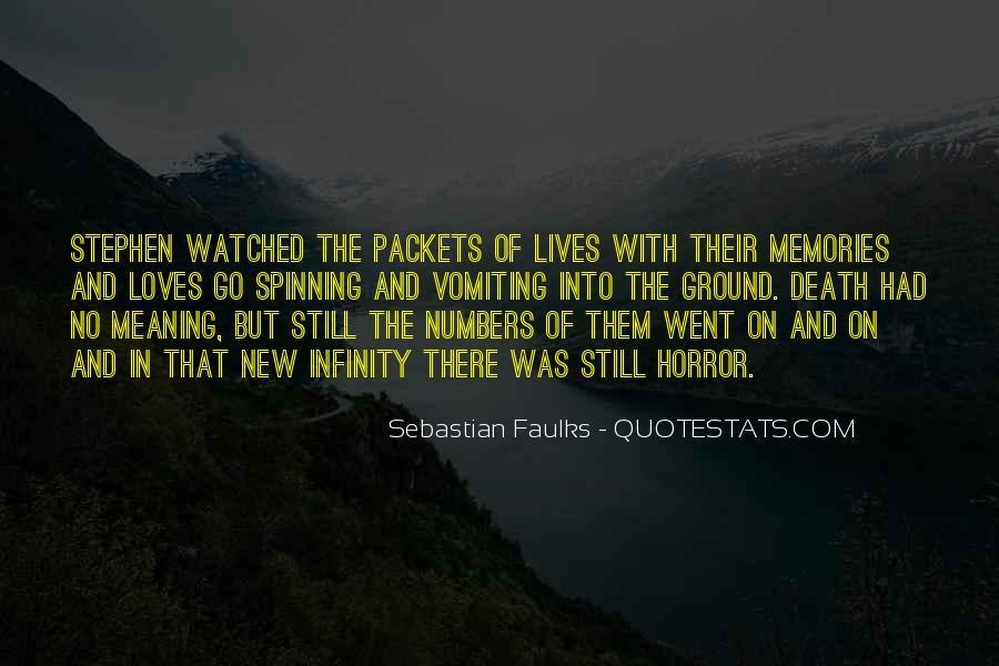 Sebastian Faulks Quotes #431027