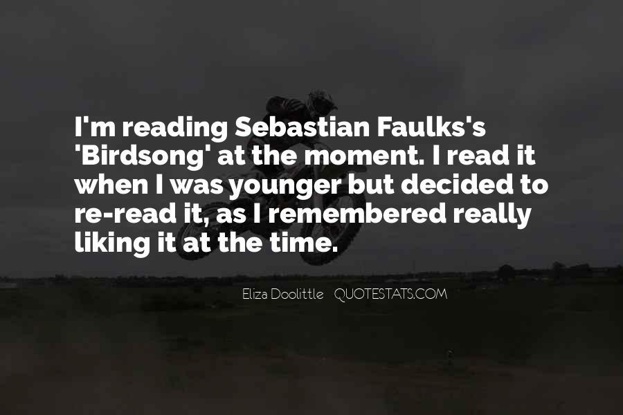 Sebastian Faulks Quotes #526260
