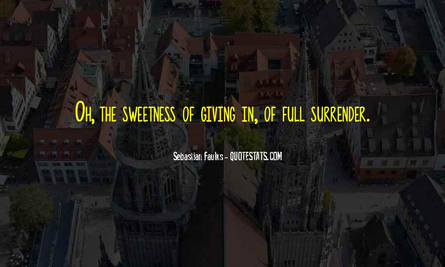 Sebastian Faulks Quotes #554033