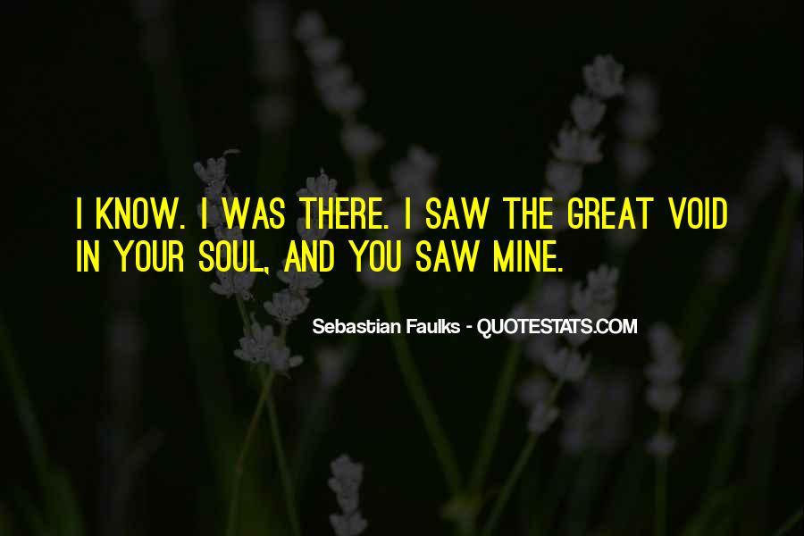 Sebastian Faulks Quotes #575867