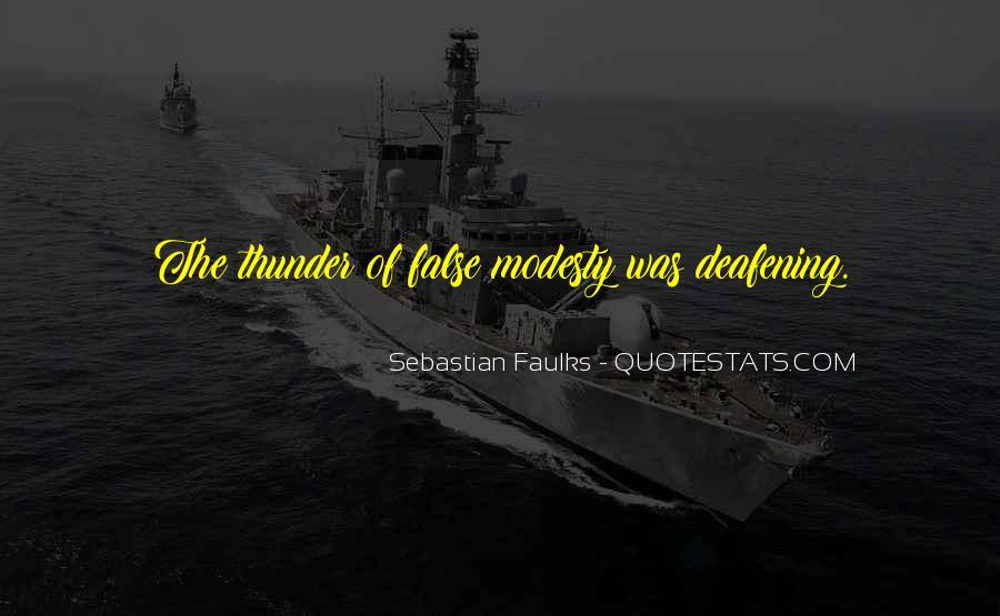 Sebastian Faulks Quotes #629137