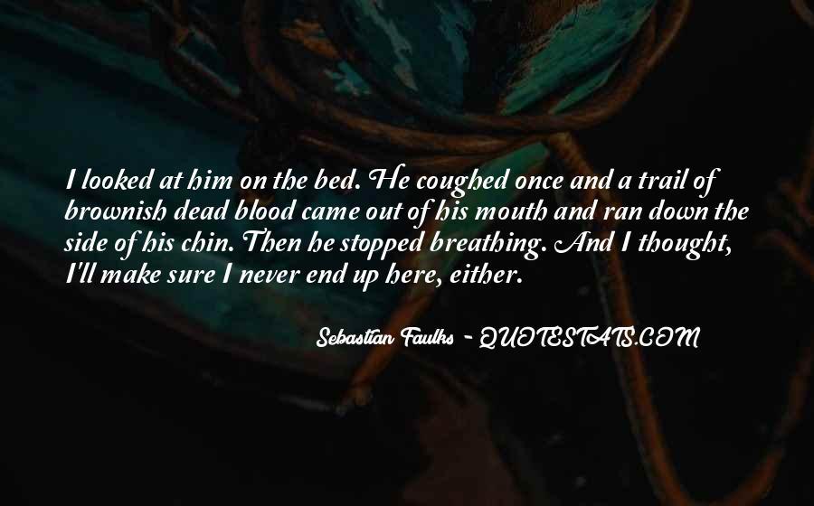 Sebastian Faulks Quotes #66770