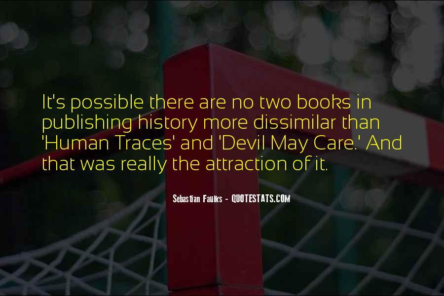 Sebastian Faulks Quotes #686929