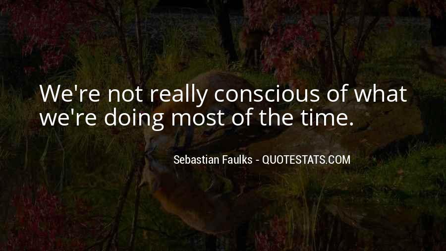 Sebastian Faulks Quotes #789506
