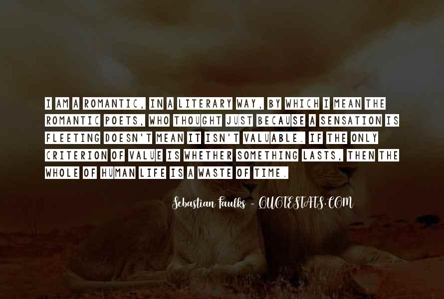 Sebastian Faulks Quotes #790146