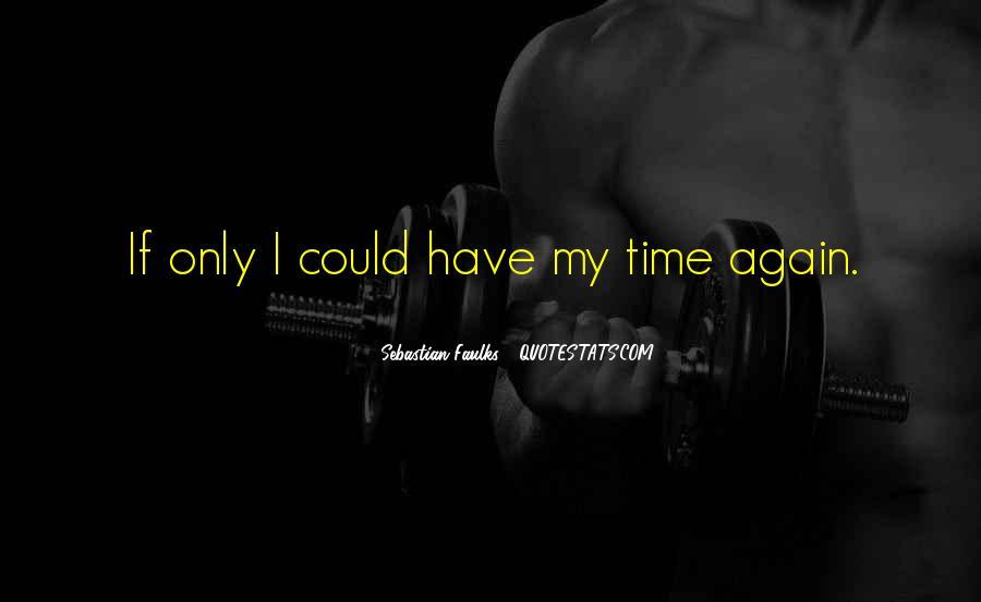 Sebastian Faulks Quotes #833625