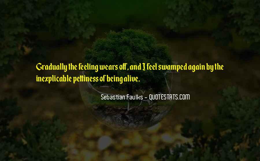 Sebastian Faulks Quotes #869679
