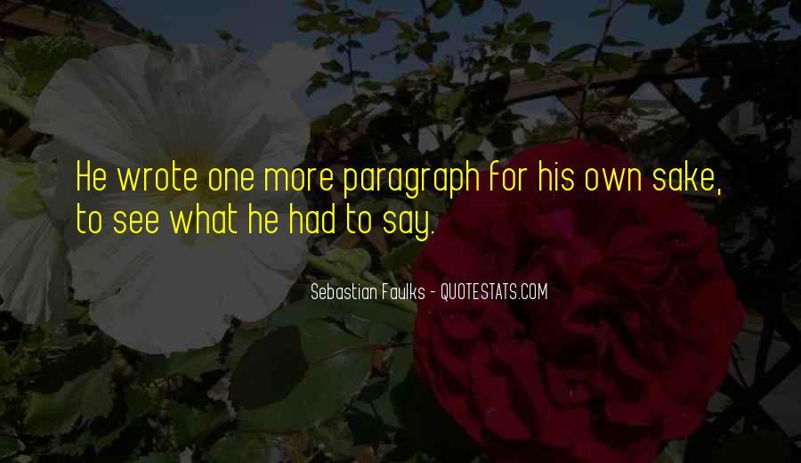 Sebastian Faulks Quotes #87771