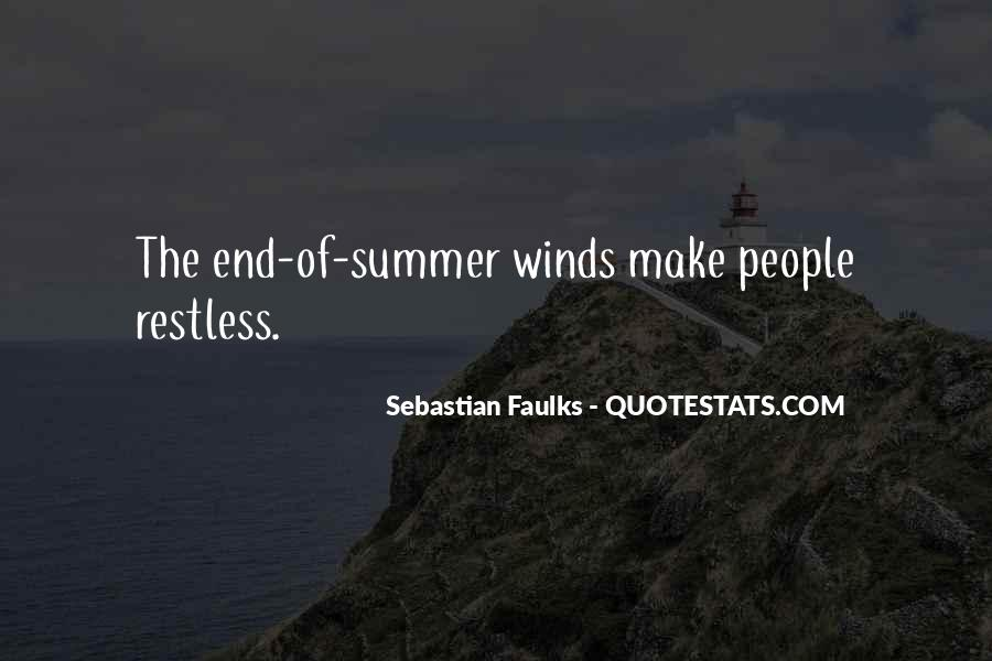 Sebastian Faulks Quotes #942720