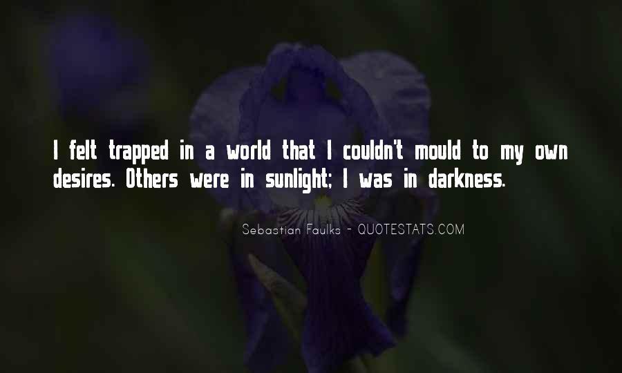 Sebastian Faulks Quotes #996688