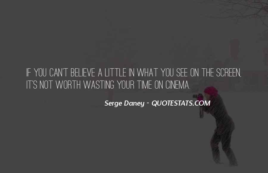 Serge Daney Quotes #1780742