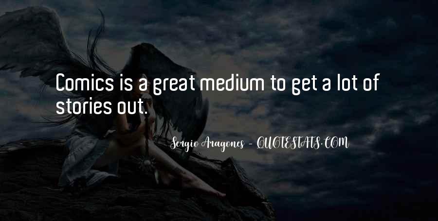 Sergio Aragones Quotes #273135