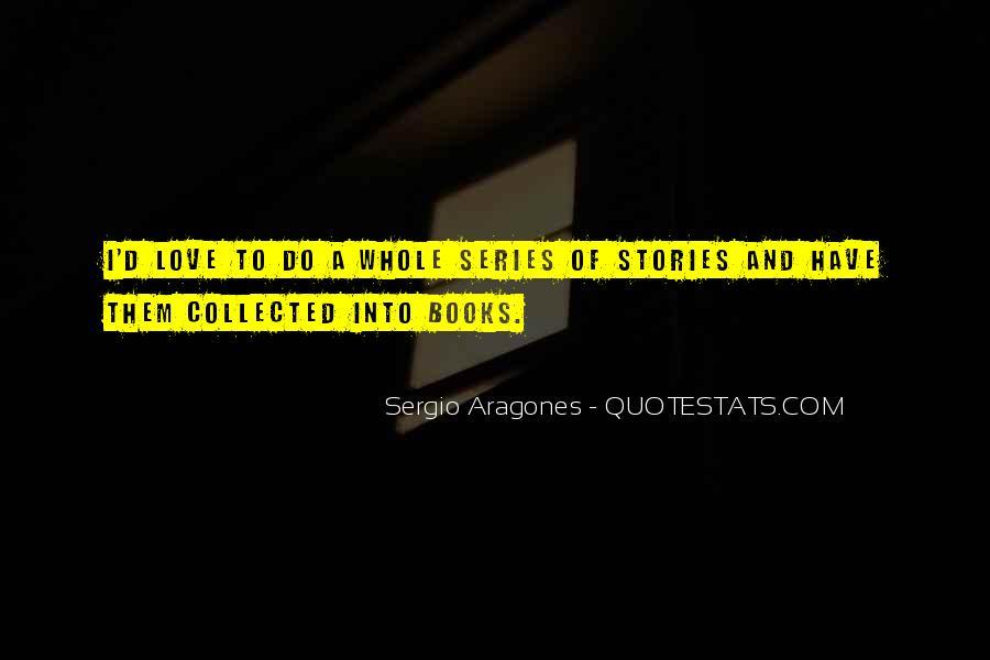 Sergio Aragones Quotes #326634