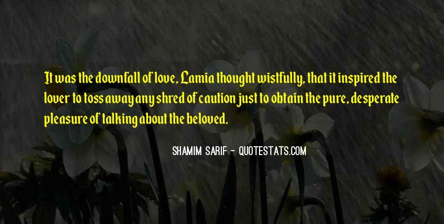 Shamim Sarif Quotes #1784965
