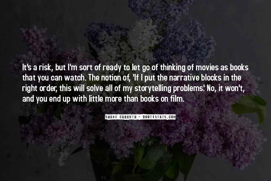 Shane Carruth Quotes #1073686