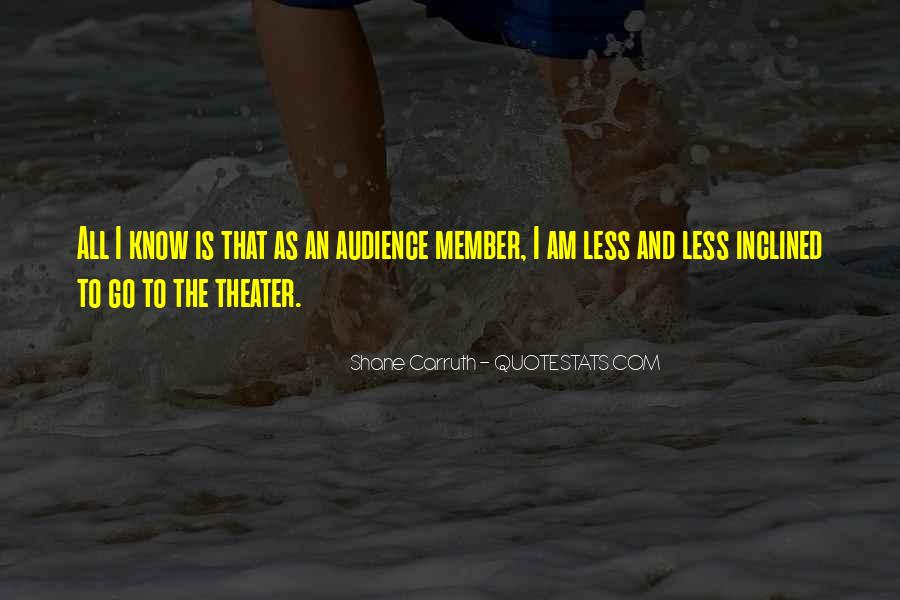 Shane Carruth Quotes #1119121