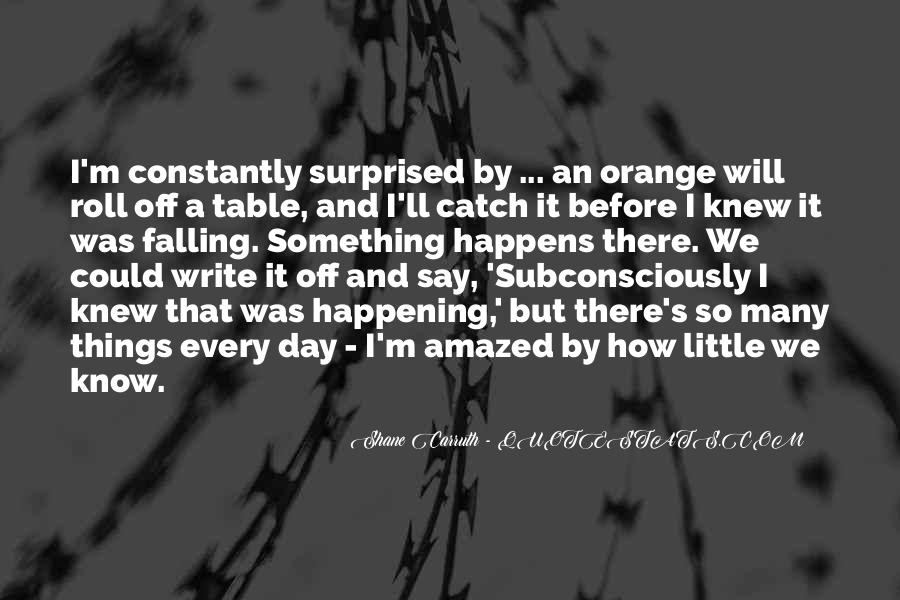 Shane Carruth Quotes #1230658