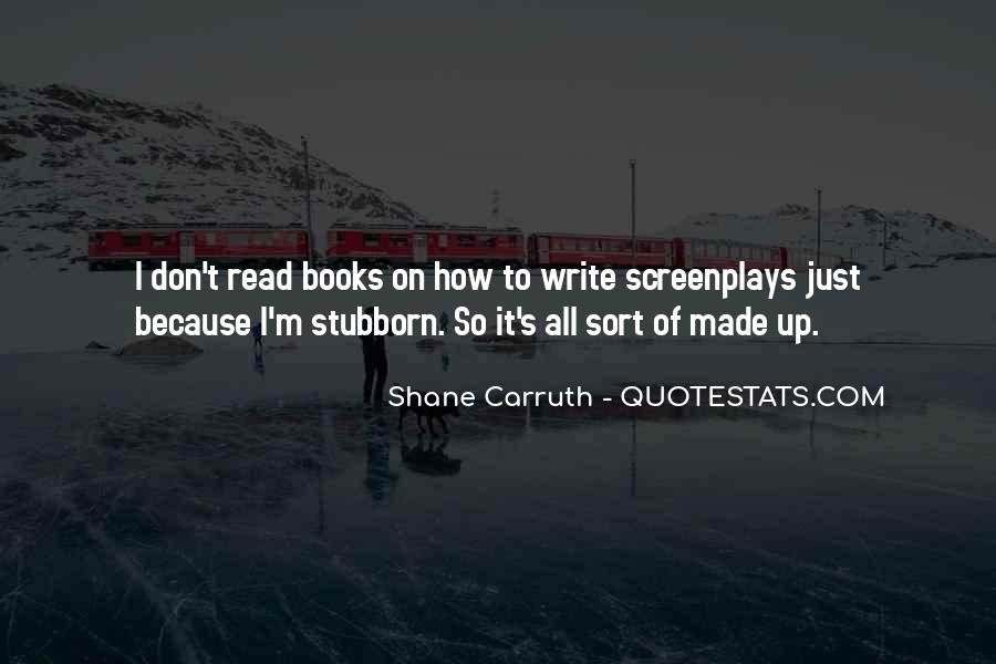 Shane Carruth Quotes #1301744