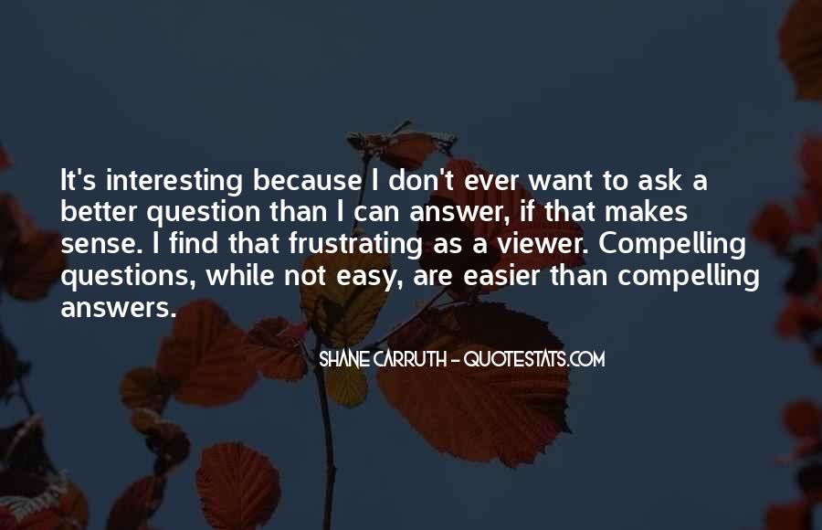 Shane Carruth Quotes #1752968