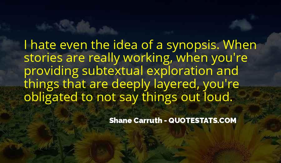 Shane Carruth Quotes #1772887