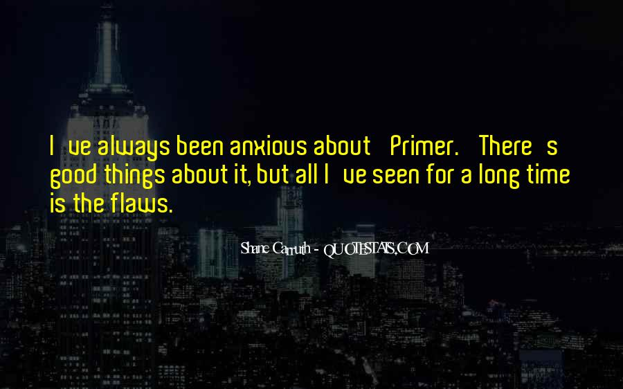 Shane Carruth Quotes #373425