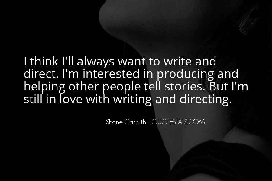 Shane Carruth Quotes #588268