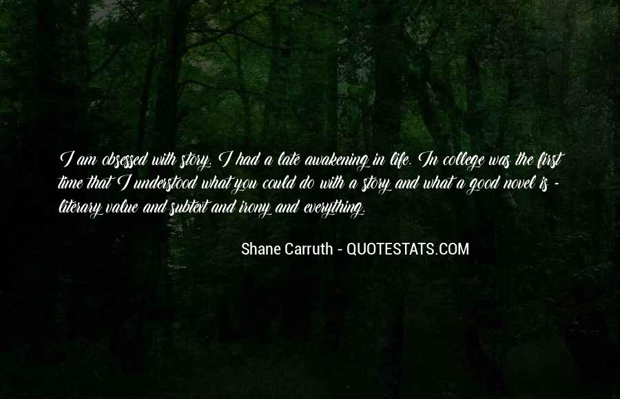 Shane Carruth Quotes #646360