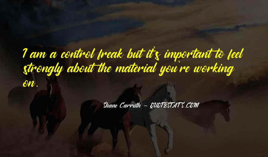 Shane Carruth Quotes #69789
