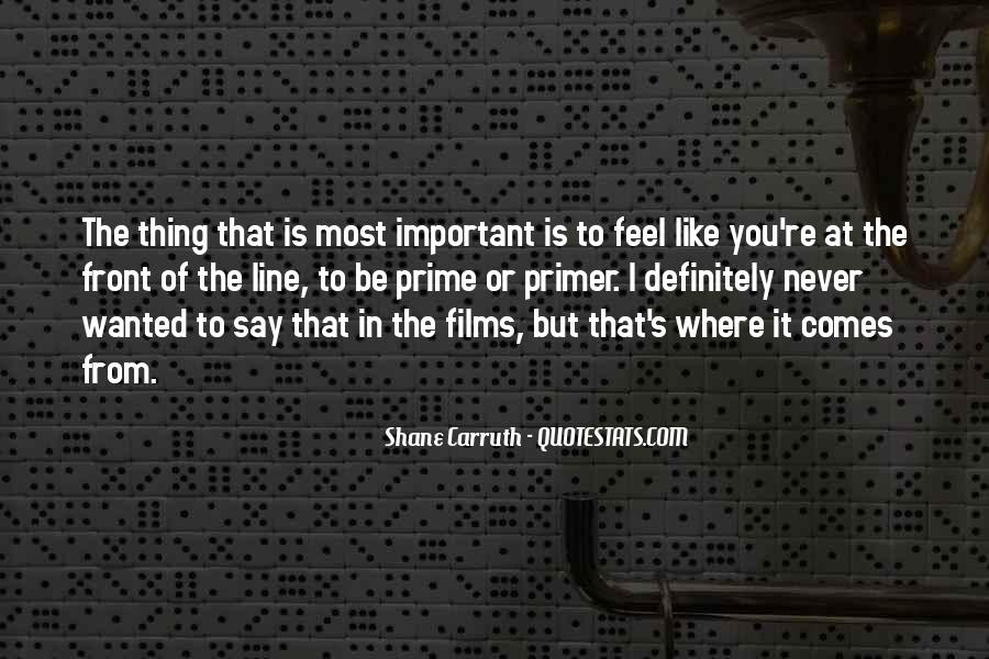 Shane Carruth Quotes #946930