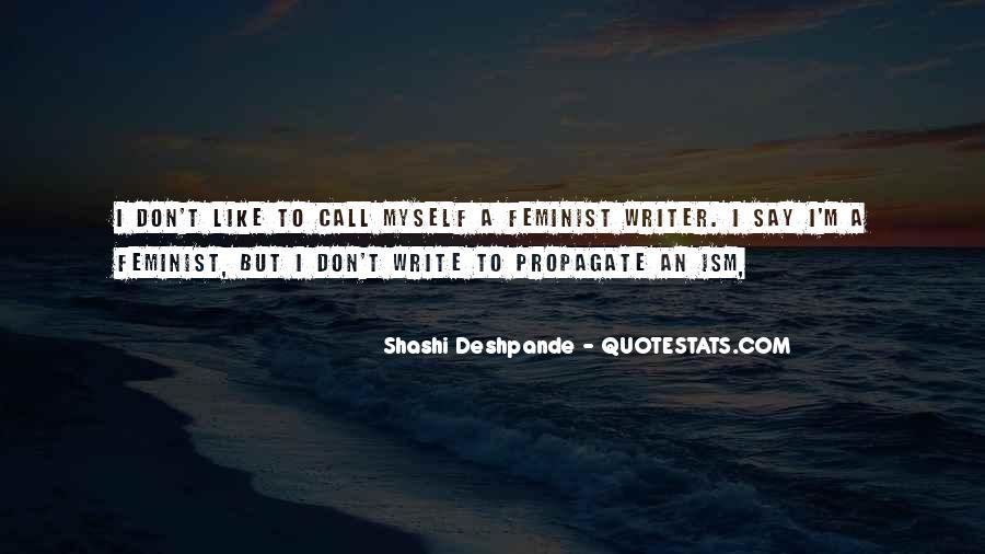 Shashi Deshpande Quotes #1541384