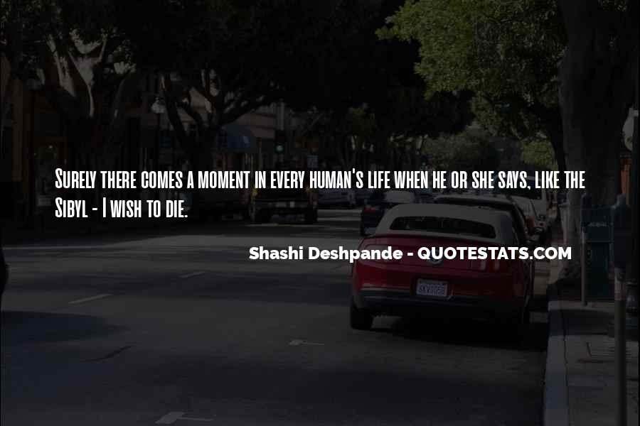 Shashi Deshpande Quotes #582822