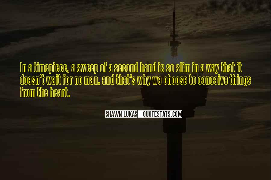Shawn Lukas Quotes #1682487