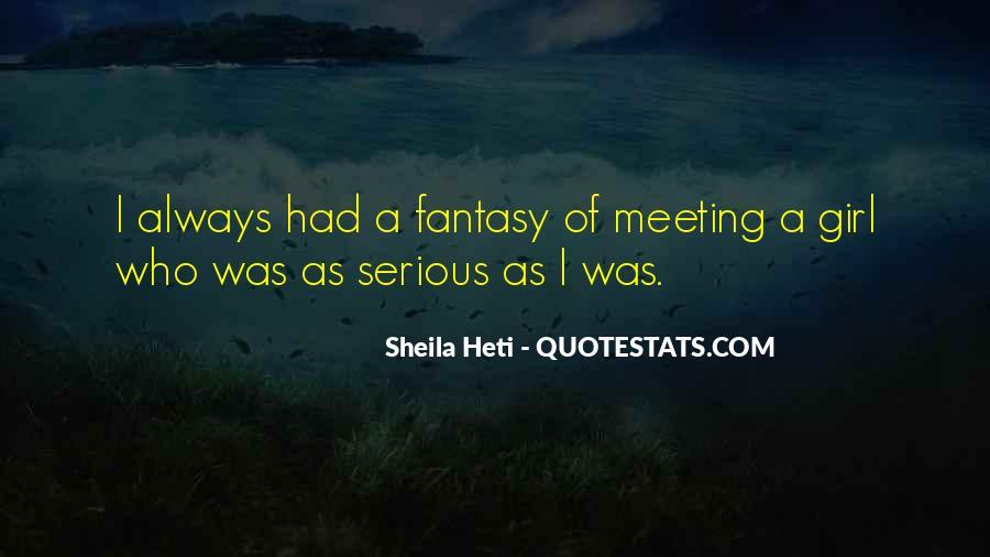 Sheila Heti Quotes #1536207