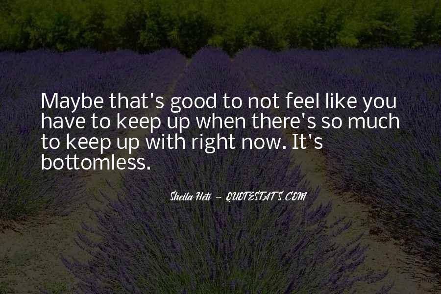 Sheila Heti Quotes #501470