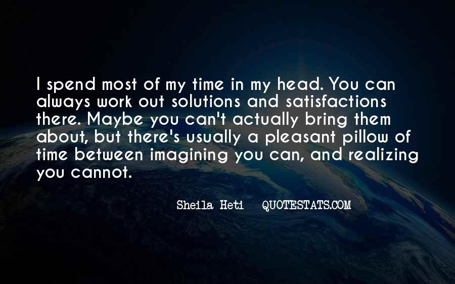 Sheila Heti Quotes #798924