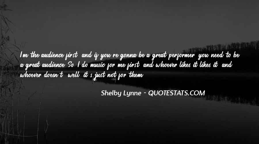 Shelby Lynne Quotes #1259166