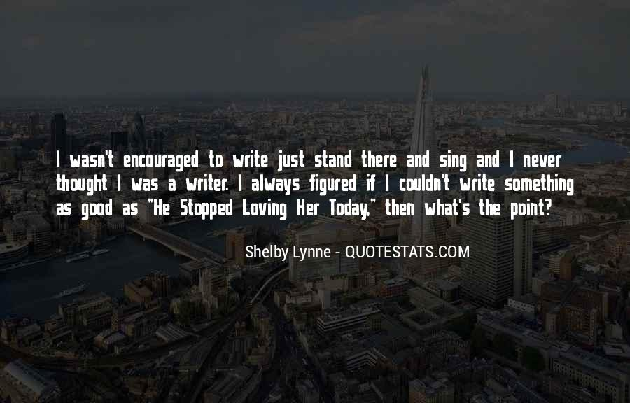 Shelby Lynne Quotes #129322