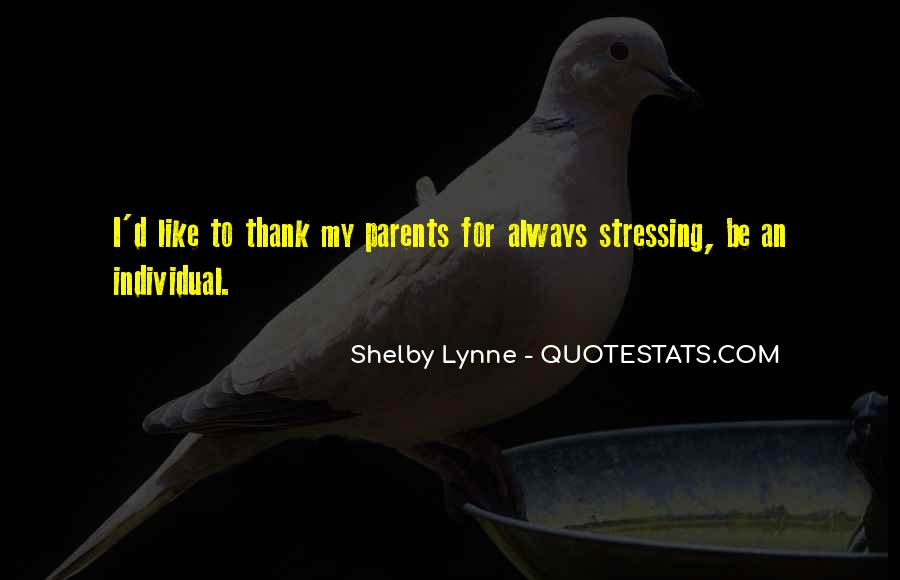 Shelby Lynne Quotes #1365373