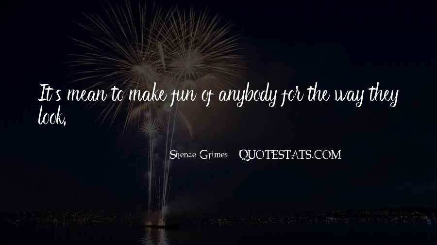 Shenae Grimes Quotes #1321236